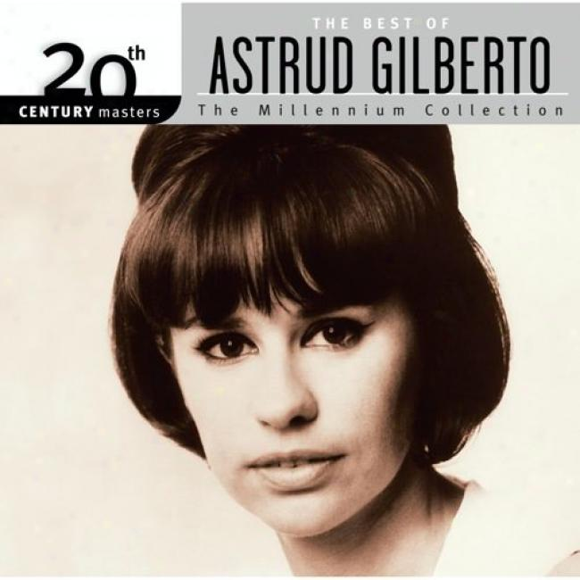 20th Century Masters: The Millennium Collection - The Best Of Astrud Gilberto (with Biodegradabl eCd Case)