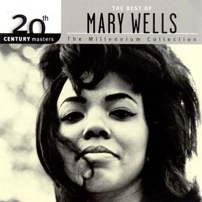 20th Century Masters: The Millennium Collection - The With the highest qualification Of Mary Wells
