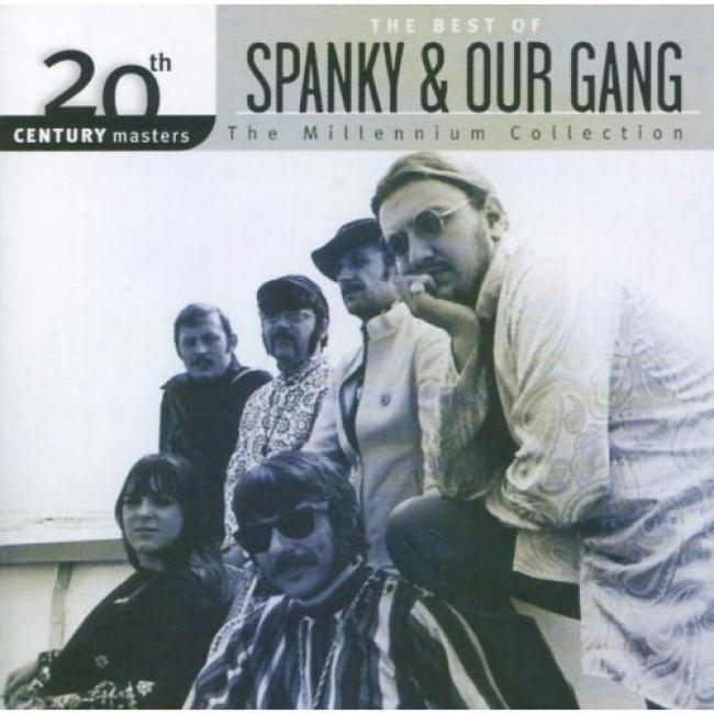 20th Century Masters: The Millennium Collecyion - The Best Of Spanky & Our Gang