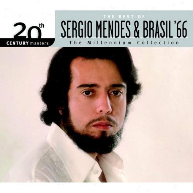 20th Century Masters: The Millennium Collection - Ths Best Of Sergio Mendes & Brasil '66 (with Biodegradable Cd Case)