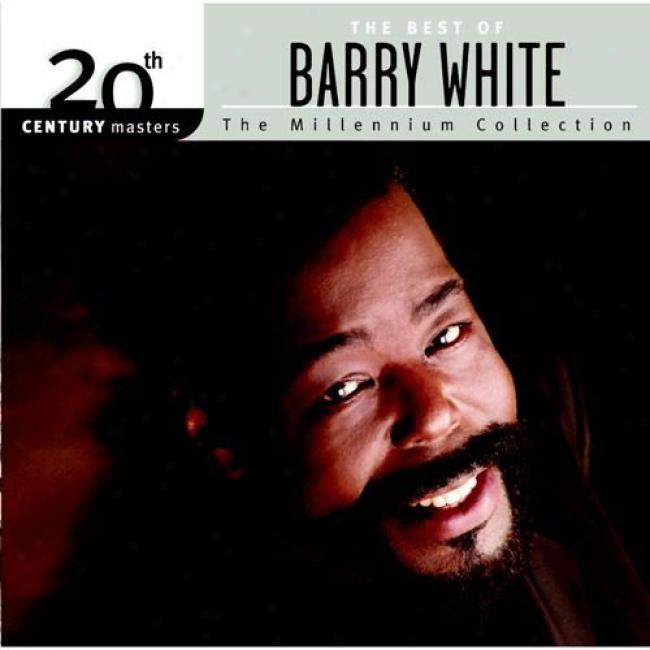 20th Century Masters: The Millennium Collection - The Best Of Barry White (remaster)