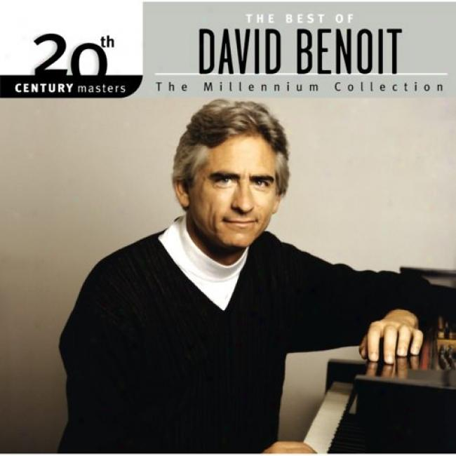 20th Century Masters: The Millennium Colleftion - The Best Of David Benoit