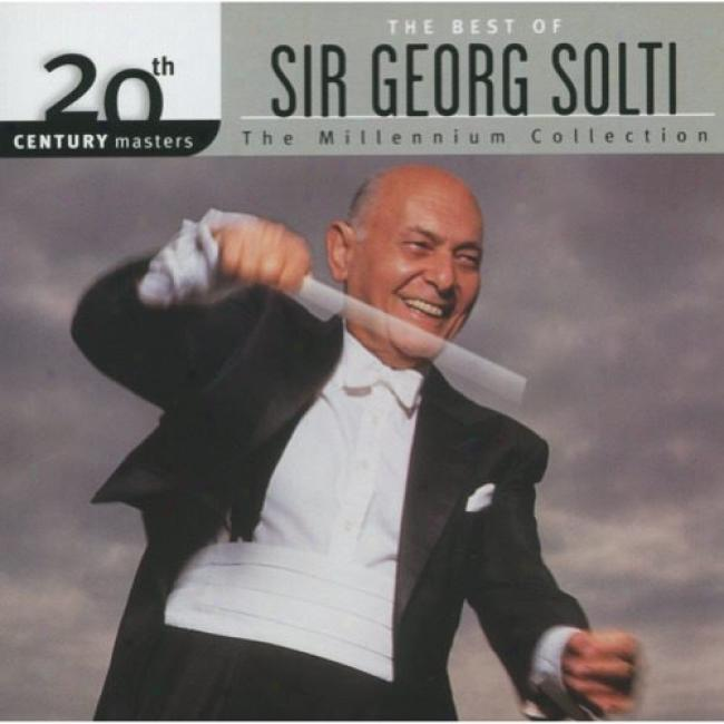 20th Century Masters: The Millennium Collection - The Best Of Sir Georg Solti