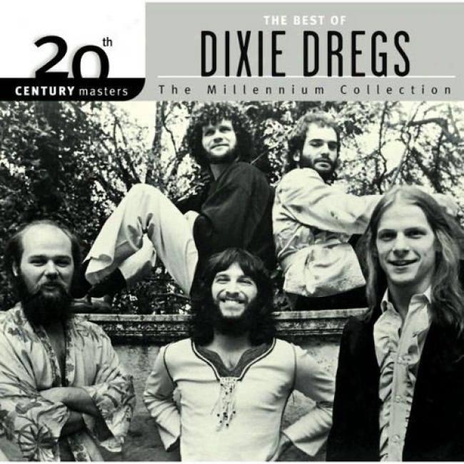 20th Century Masters: The Millennium Collection - The Best Of Dixie Dregs