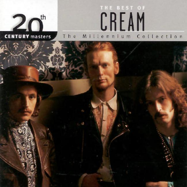 20th Centenary Masters: The Millennium Collection - The Best Of Cream