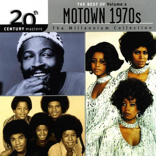 20th Century Masters: The Millennium Collection - The Best Of Motown 1970's, Vol.2 (remaster)