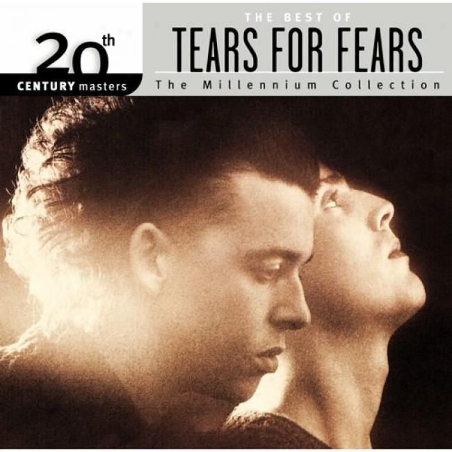 20th Century Masters: The Millennium Collection - The Best Of Tears Because Fears (wiyh Biodegradable Cd Case)