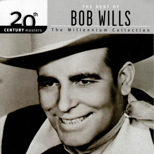 20th Century Masters: The Millennium Collection - The Best Of Bob Wills