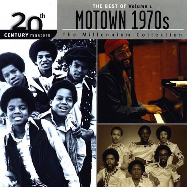 20th Century Masters: The Millennium Assemblage - The Besf Of Motown 1970's, Vol.1 (remaster)