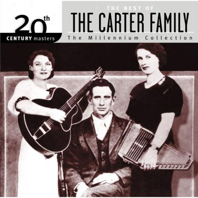 20th Century Masters: The Millennium Collection - The Best Of The Carter Family