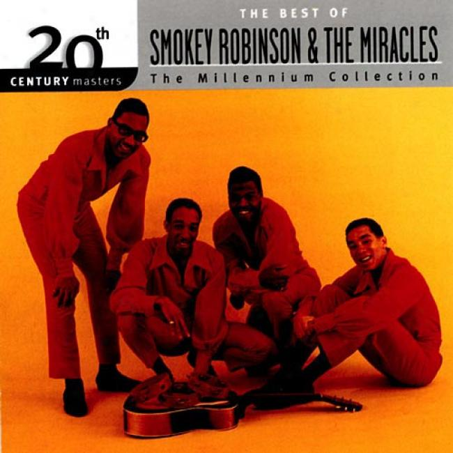20th Century Masters: The Millennium Collection - The Best Of Smokey Robinson & The Miracles (remaster)