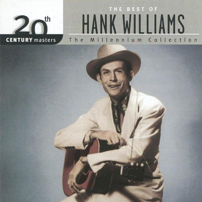 20th Century Masters: The Millennium Collection - The Best Of Hank Williams (remaster)