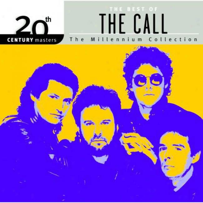 20th Century Masters: The Millennium Collection - The Best Of The Call