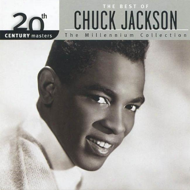 20th Century Masters: The Millennium Collectio n- The Best Of Chuck Jackson