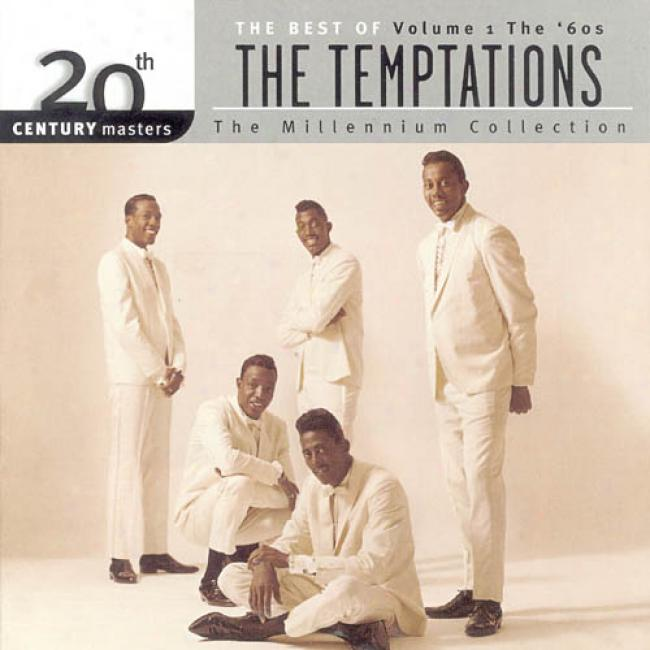 20th Century Masters: The Millennium Collection - The Best Of The Temptations, Vol.1: The '60s