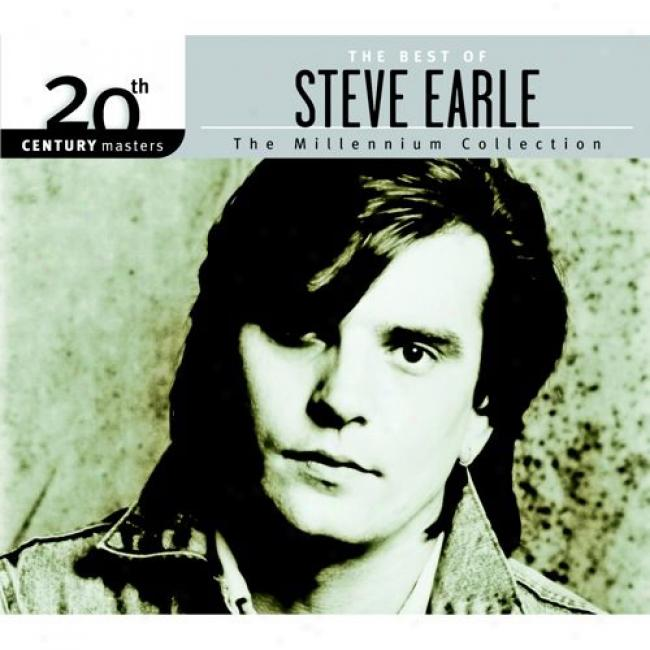 20th Century Masters: The Millennium Collection - The Best Of Steve Earle (with Biodegradable Cd Case)