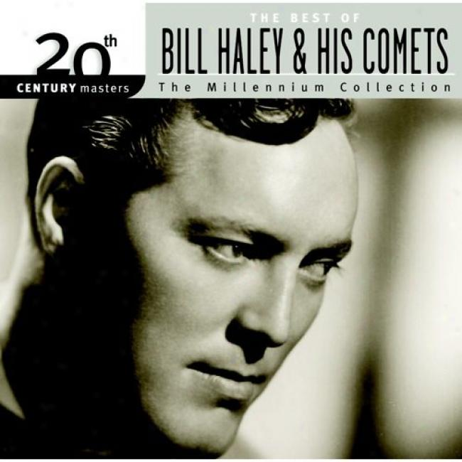20th Century Masters: The Millennium Collection - The Most wise Of Bill Haley & His Comets (remaster)