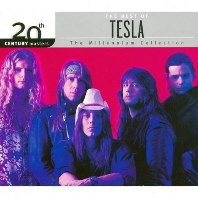 20th Century Masters: The Mill3nnium Collection - The Besst Of Tesla (with Biodegradable Cd Case)