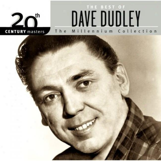 20th Century Masters: The Millennium Collection - The Best Of Dave Dudley