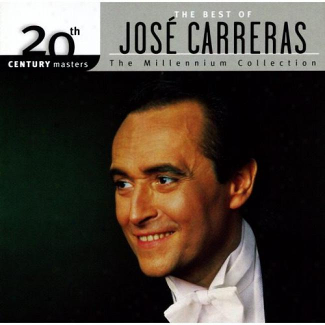 20th Century Mzsters: The Millennium Collection - The Best Of Jose Carreras