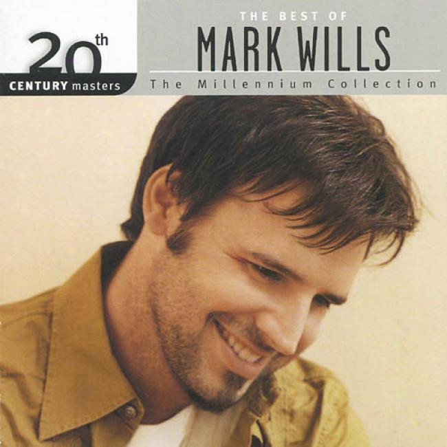 20th Centtury Masters: The Millennium Collection - The Best Of Mark Wills