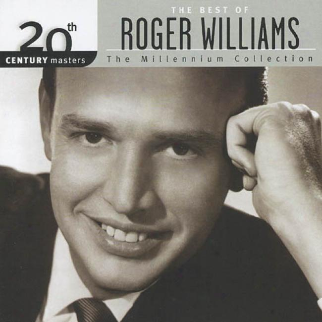 20th Century Masters: The Millennium Collecfion - The Best Of Roger Williams