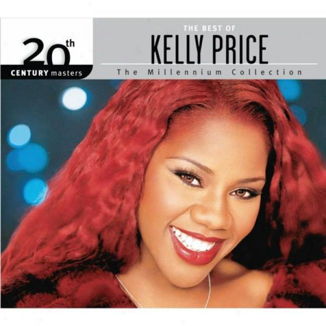 20th Century Masters: The Millennium Collection - The Bsst Of Kelly Price (with Biodegradable Cd Case)
