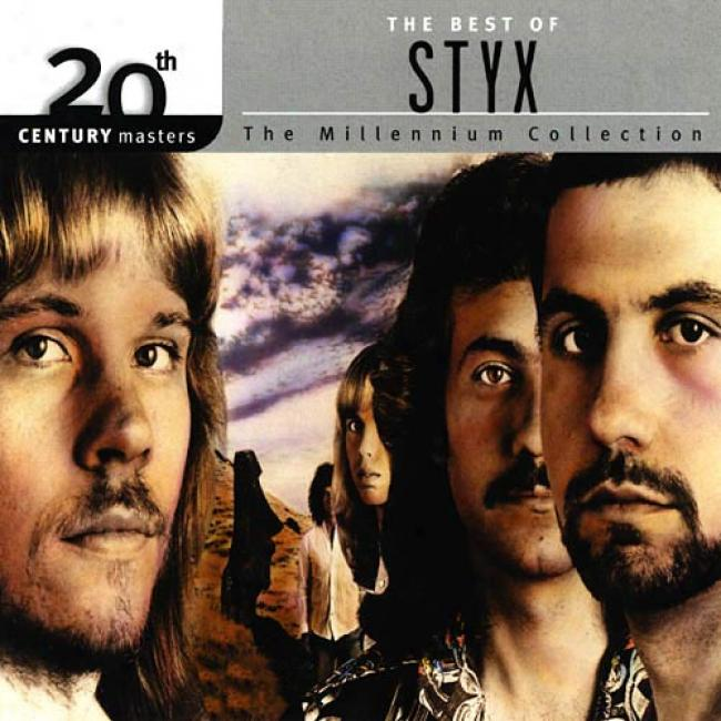 20th Centenary Masters: The Millennium Accumulation - The Best Of Styx