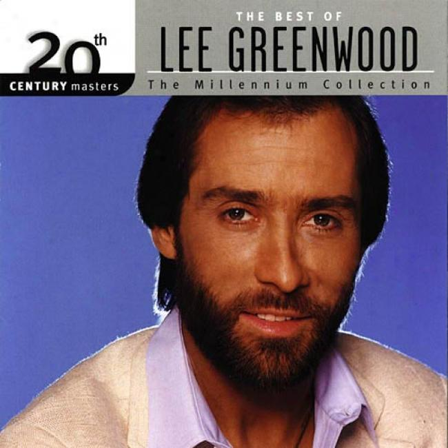 20th Century Masters: The Millenniuk Collection - The Best Of Lee Greenwood