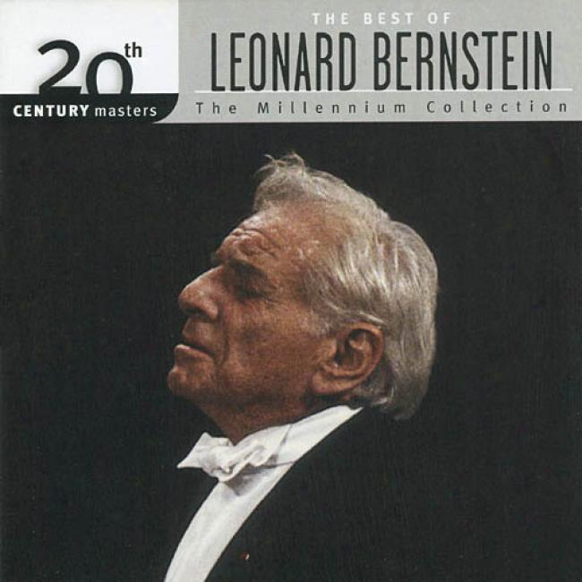 20th Century Masters: The Millennium Collectiin - The Best Of Leonard Bernstein