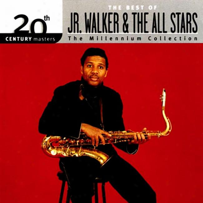 20th Century Masters: The Millennium Collectiom - The Best Of Jr. Walker & The All Stars (remaster)