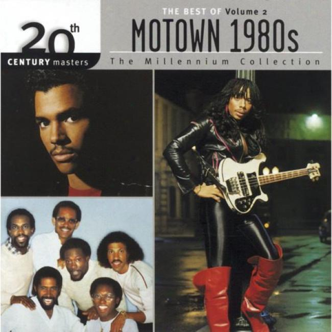 20th Century Masters: The Millennium Collection - The Bets Of Motown 1980's, Vol.2 (remaster)