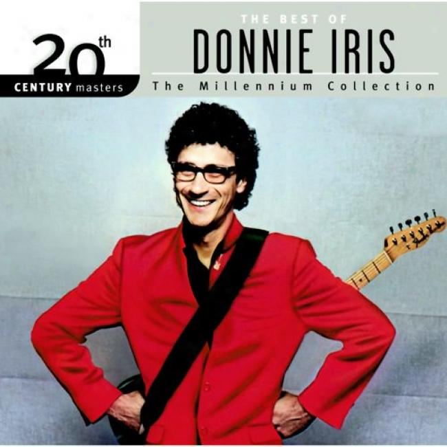 20th Century Masters: The Millennium Collection - The Best Of Donnie Iris