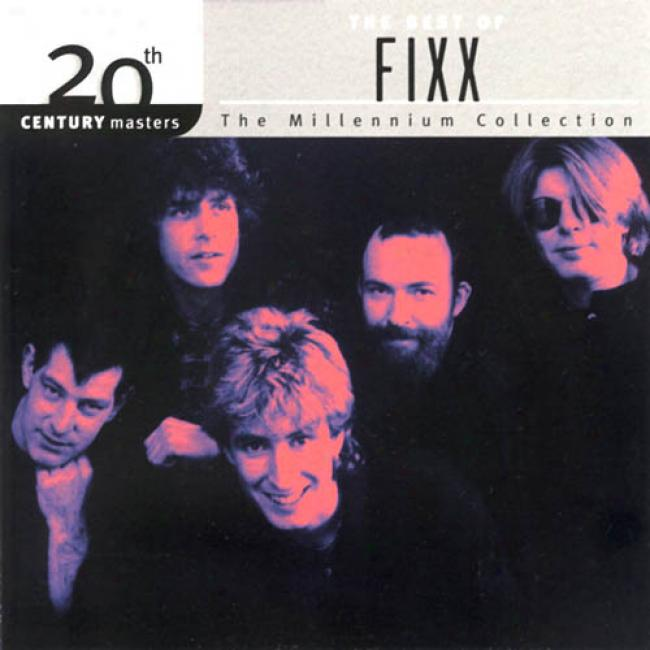 20th Century Masters: The Millennium Collection - The Best Of Fixx