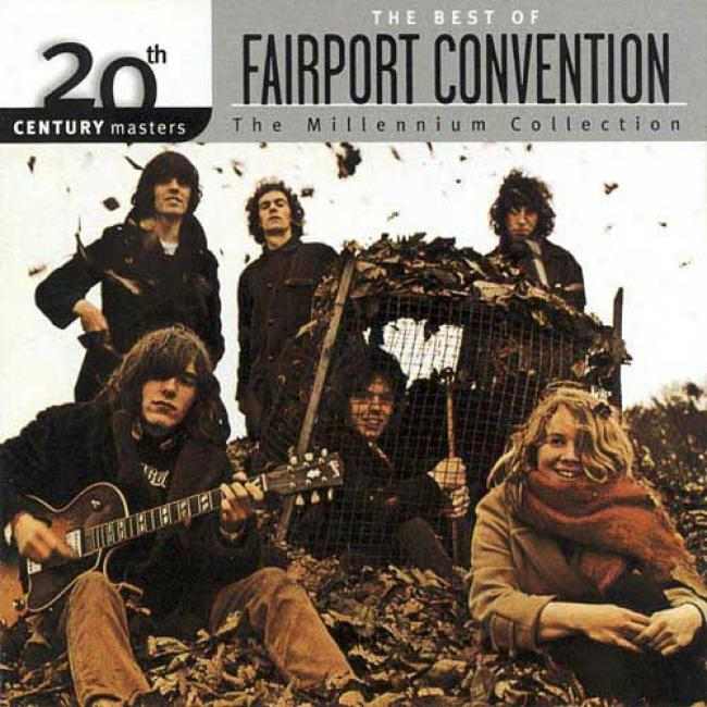 20th Century Masters: The Millennium Colkection - The Best Of Fairport Convention