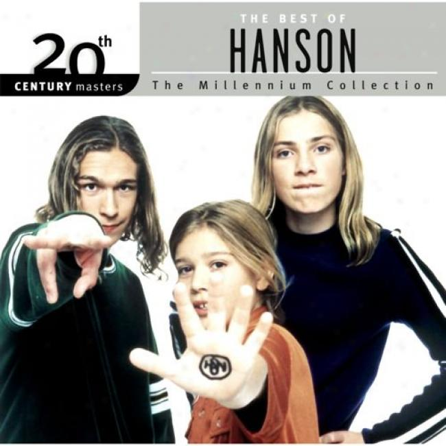 20th Century Masters: The Millennium Collection - The With most propriety Of Hanson