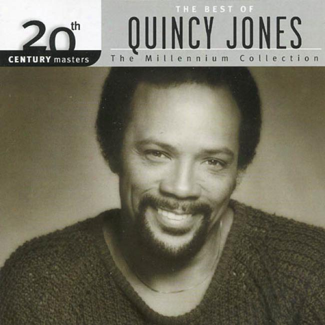 20th Century Masters: The Millennium Collection - The Best Of Quincy Jones (remaster)