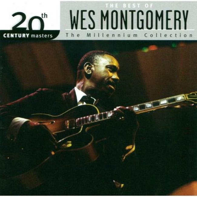 20th Century Masters: The Millennium Collection - The Best Of Wes Montgomery