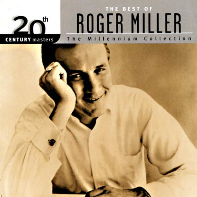 20th Century Masters: The Millennium Collectino - The Best Of Roger Miller (remaster)