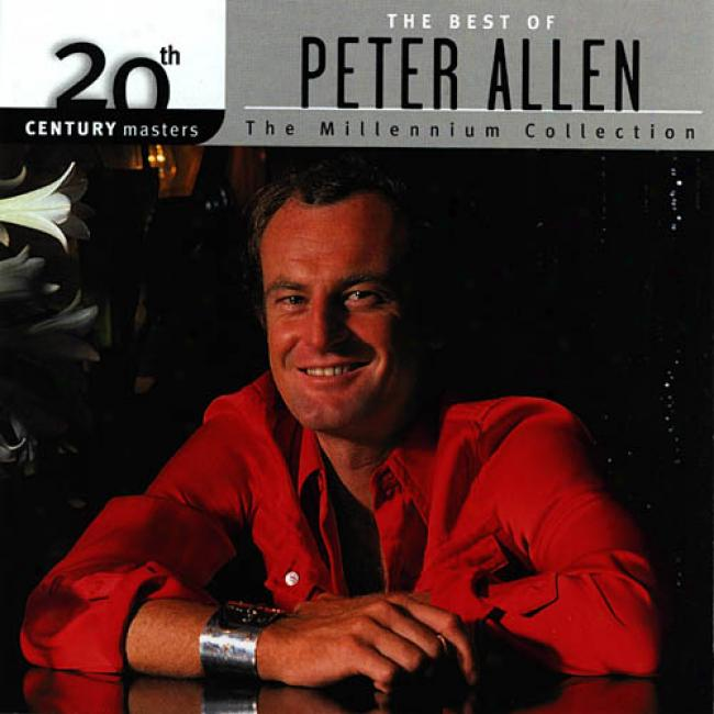 20th Century Masters: The Millennium Collection - The Best Of Peter Allen