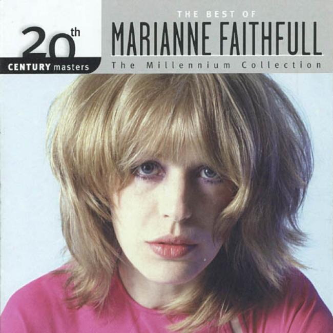 20th Century Masters: The Millennium Accumulation - The Best Of Marianne Faithfull (remastee)