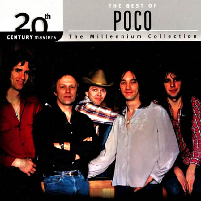 20th Century Masters: The Millennium Collection - The Best Of Poco
