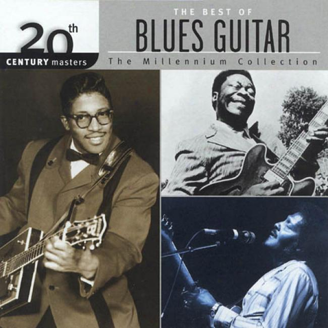 20th Century Masters: The Millennium Collection - The Best Of Blues Guitar (remaster)