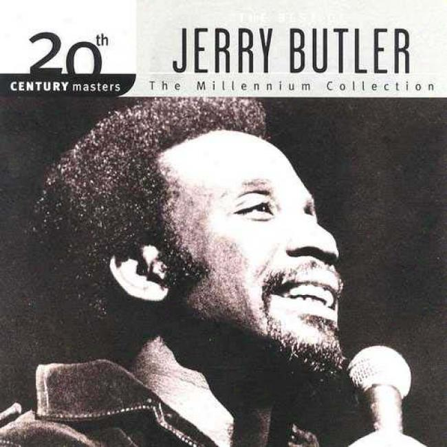 20th Crntury Masters: The Millennium Collection - The Best Of Jerry Butler
