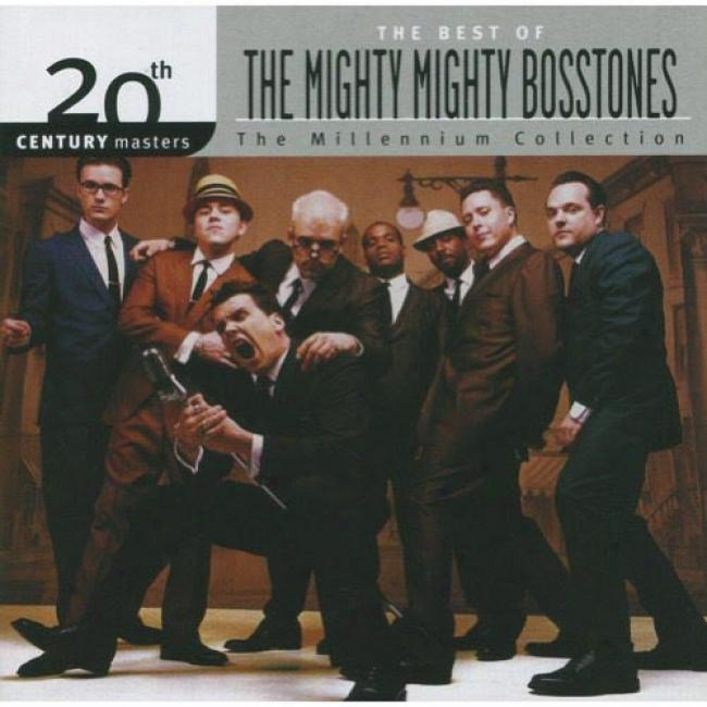 20th Century Masters: The Millennium Collection - The Best Of The Mighty Mighty Bosstones