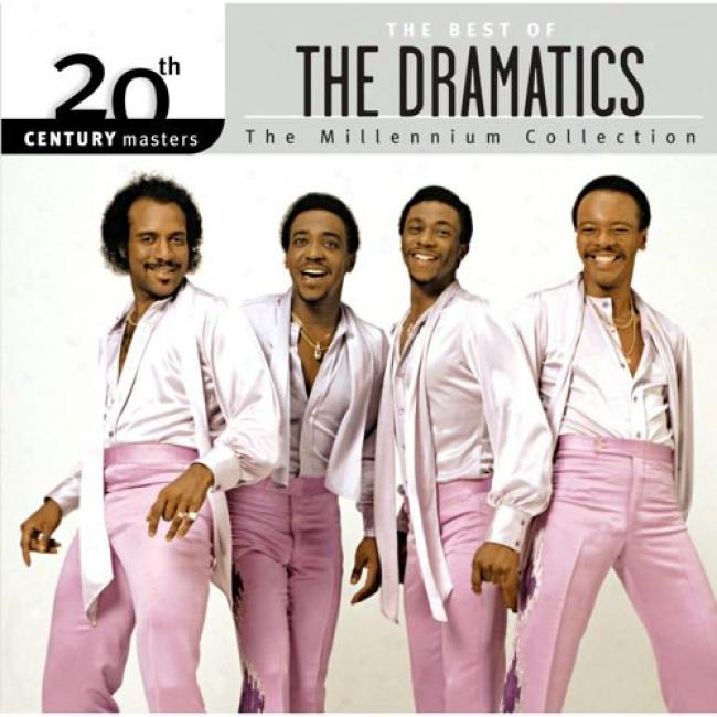 20th Century Masters: The Millennium Collection - The Best Of The Dramatics (remaster)