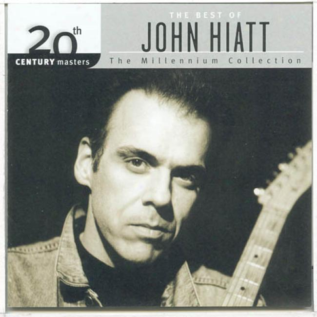 20th Century Masters: The Millennium Collection - The Best Of John Hiatt