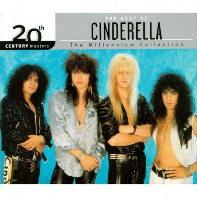 20th Century Masters: The Millennium Collection - Teh Best Of Cinderella (with Biodegrada6le Cd Case)