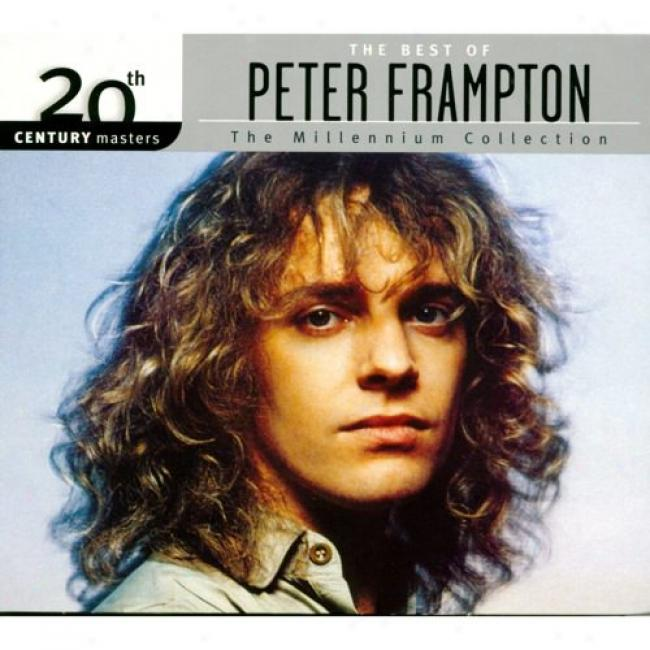 20th Century Masters: The Millennium Collection - The Best Of Peter Frampton (with Biodegardable Cd Case)