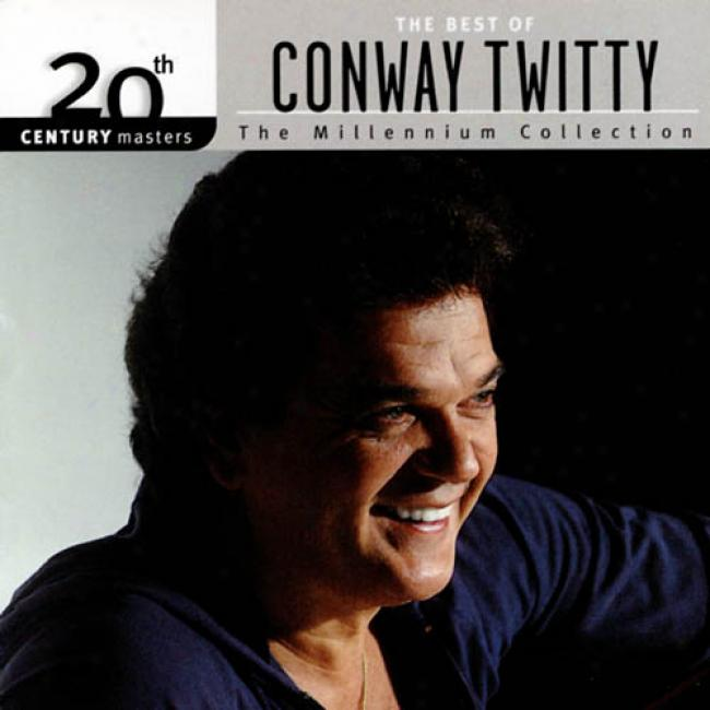 20th Century Masters: The Millenhium Collection - The Best Of Conway Twitty (remaster)